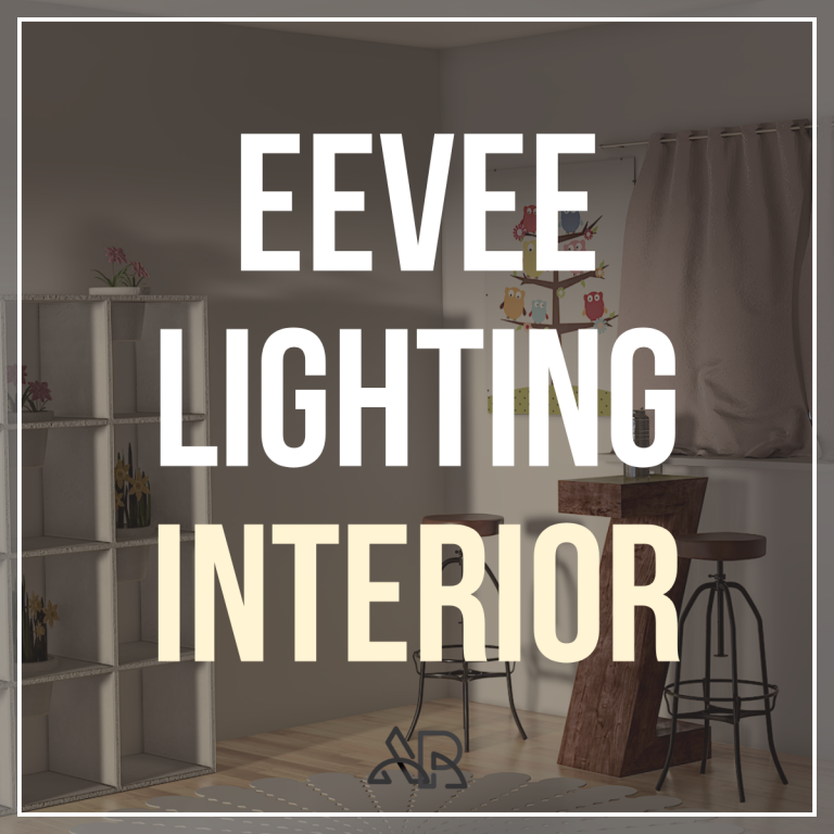 Eevee lighting interior